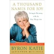 A Thousand Names for Joy by KATIE, BYRONMITCHELL, STEPHEN, 9780307339249