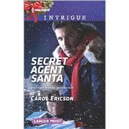 Secret Agent Santa by Ericson, Carol, 9780373749249