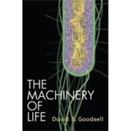 The Machinery of Life by Goodsell, David S., 9780387849249