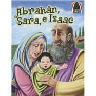 Abrahán Sara, e Isaac by Bader, Joanne; Fau Fernandez, Mercedes Cecilia; Koehler, Ed, 9780758649249