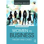 Women in Business: Theory and Cases by Martha; Reeves, 9781138949249