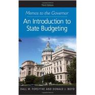 Memos to the Governor: An Introduction to State Budgeting by Forsythe, Dall W.; Boyd, Donald J., 9781589019249
