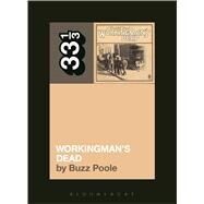 Grateful Dead's Workingman's Dead by Poole, Buzz, 9781628929249