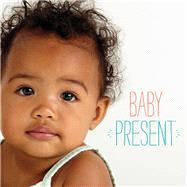 Baby Present by Neumann, Rachel; McConnell, Ericka, 9781941529249