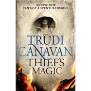 Thief's Magic by Canavan, Trudi, 9780316209250