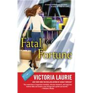 Fatal Fortune: A Psychic Eye Mystery by Laurie, Victoria, 9780451469250