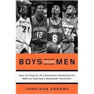 Boys Among Men by Abrams, Jonathan, 9780804139250