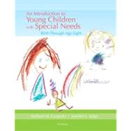 An Introduction to Young Children with Special Needs Birth Through Age Eight by Gargiulo, Richard; Kilgo, Jennifer L., 9781133959250