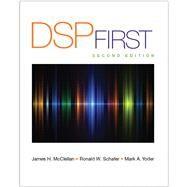 DSP First by McClellan, James H.; Schafer, Ronald; Yoder, Mark, 9780136019251