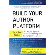 Build Your Author Platform by Jelen, Carole; McCallister, Michael; Canfield, Jack, 9781939529251