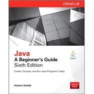 Java: A Beginner's Guide, Sixth Edition by Schildt, Herbert, 9780071809252