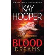 Blood Dreams by HOOPER, KAY, 9780553589252