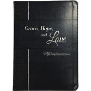 Grace, Hope, and Love by Thomas Nelson Publishers; Hunt, Johnny M., Dr., 9781400309252