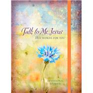 Talk to Me, Jesus Devotional Journal by Chapian, Marie, 9781424549252