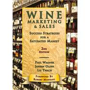 Wine Marketing and Sales by Thach, Liz, PH.D., 9781934259252