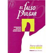El falso pulgar by Henry, Gran, 9788489749252