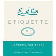 Emily Post's Etiquette by Post, Peggy; Post, Lizzie; Senning, Daniel Post; Richter, Janice, 9780062439253