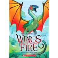 Wings of Fire Book Three: The Hidden Kingdom by Sutherland, Tui T., 9780545349253