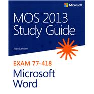Mos 2013 Study Guide for Microsoft Word by Lambert, Joan, 9780735669253
