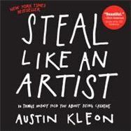 Steal Like an Artist by Kleon, Austin, 9780761169253