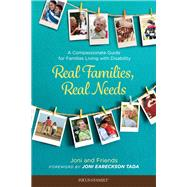 Real Families, Real Needs by Joni and Friends; Tada, Joni Eareckson, 9781589979253