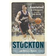 Assisted: The Autobiography by Stockton, John; Pickett, Kerry L. (CON), 9781609079253
