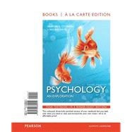 Psychology An Exploration, Books a la Carte Edition by Ciccarelli, Saundra; White, J. Noland, 9780133869255