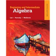 Beginning and Intermediate Algebra plus MyMathLab -- Access Card Package by Lial, Margaret L.; Hornsby, John; McGinnis, Terry, 9780321969255