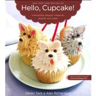 Hello, Cupcake! by Tack, Karen, 9780618829255