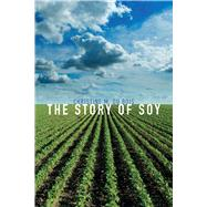 The Story of Soy by Du Bois, Christine M., 9781780239255