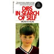 Dibs in Search of Self by AXLINE, VIRGINIA M., 9780345339256