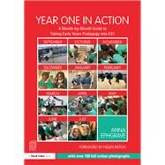 Year One in Action: A month-by-month guide to success in the classroom by Ephgrave,Anna, 9781138639256