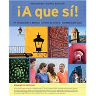 A que si!, Enhanced (with iLrn™ Advance Printed Access Card) by Garcia Serrano, M. Victoria; de la Torre, Cristina; Grant Cash, Annette, 9781285849256