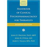 Handbook of Clinical Psychopharmacology for Therapists by Preston, John D., 9781626259256