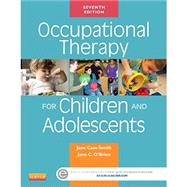 Occupational Therapy for Children and Adolescents by Case-Smith, Jane, 9780323169257