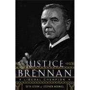Justice Brennan by Wermiel, Stephen, 9780547149257