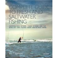 Complete Guide to Fresh and Saltwater Fishing by Sparano, Vin T., 9780789329257