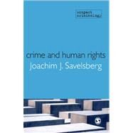 Crime and Human Rights : Criminology of Genocide and Atrocities