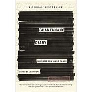 Guantánamo Diary by Siems, Larry; Slahi, Mohamedou Ould, 9780316389259