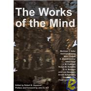 The Works of the Mind by Heywood, Robert, 9781587319259