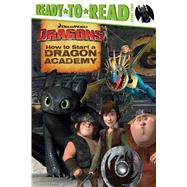 How to Start a Dragon Academy by David, Erica; Style Guide, 9781481419260