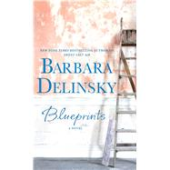 Blueprints by Delinsky, Barbara, 9781594139260