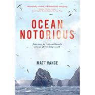 Ocean Notorious by Vance, Matt, 9781927249260