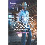 Laying Down the Law by Fossen, Delores, 9780373699261