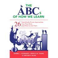The Abcs of How We Learn by Schwartz, Daniel L.; Tsang, Jessica M.; Blair, Kristen P., 9780393709261