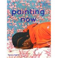 Painting Now by Hudson, Suzanne, 9780500239261