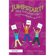 Jumpstart! Talk for Learning: Games and activities for ages 7-12 by Dawes; Lyn, 9781138899261