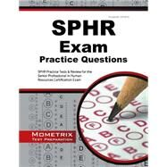 Sphr Exam Practice Questions by Sphr Exam Secrets Test Prep, 9781627339261