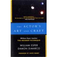 The Actor's Art and Craft by ESPER, WILLIAMDIMARCO, DAMON, 9780307279262