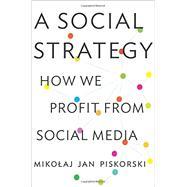 A Social Strategy by Piskorski, Mikolaj Jan, 9780691169262
